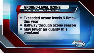 Tucson seeing worst ozone pollution since 2012 - Video