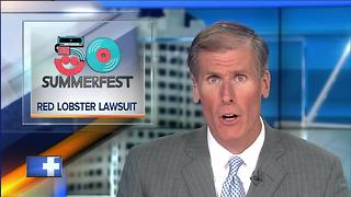 Federal judge denies Summerfest's requests in lawsuit against Red Lobster - Video