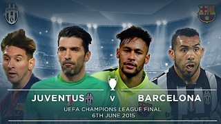 JUVENTUS V BARCELONA | #FDW UCL FINAL PREVIEW - Video