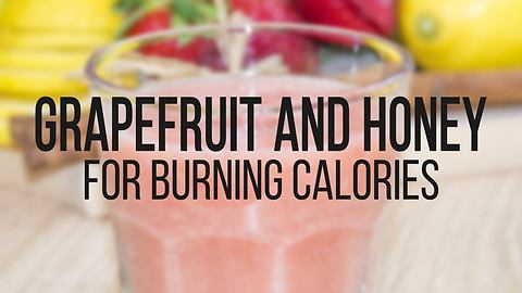 Grapefruit and honey drink for burning calories