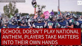 School Doesn't Play National Anthem, Players Take Matters Into Their Own Hands