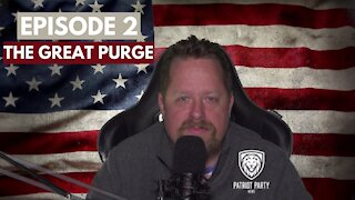 Episode 2: The Great Purge