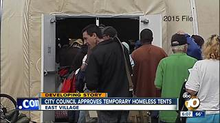 San Diego City Council approves temporary homeless tents - Video
