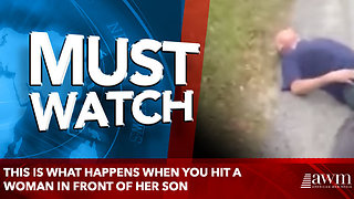This is what happens when you hit a woman in front of her son - Video