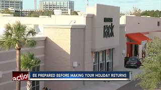 Be prepared before making your holiday returns