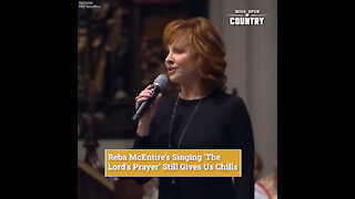Reba McEntire's Singing 'The Lord's Prayer' Still Gives Us Chills