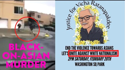 Asians Unite Against White Nationalism After Black-On-Asian Murder!