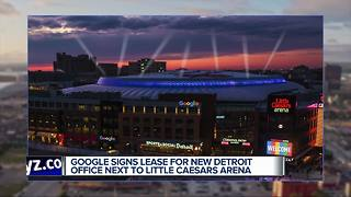 Google signs lease for new Detroit location next to Little Caesars Arena - Video
