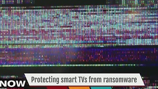Protect your smart TVs from ransomware - Video