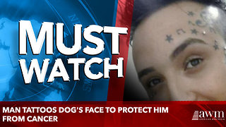 Man Tattoos Dog's Face To Protect Him From Cancer - Video