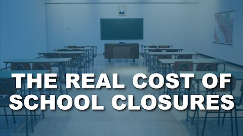 Real Cost Of School Closures Thank You, Teacher Unions