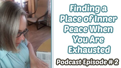 Finding a Place of Inner Rest When You Are Exhausted
