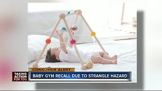 Baby gyms recalled due to strangulation hazard - Video