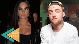 Mac Miller's Cause of Death Revealed: Demi Lovato Out Of Rehab & New Boyfriend Alert | DR