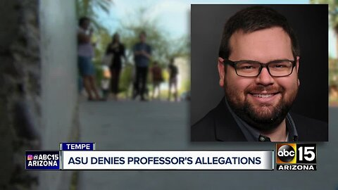 ASU responds to professor's allegations against the University