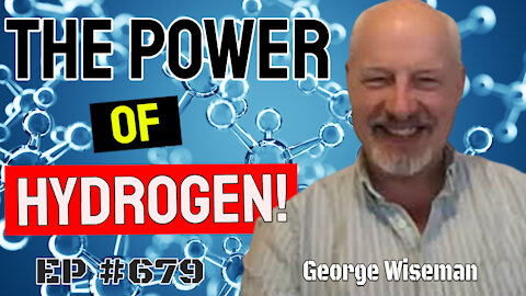 George Wiseman - The Incredible Power of Hydrogen!!