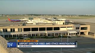 General Mitchell airport director fired over potential ethics violation - Video