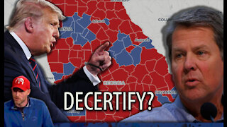 Georgia Aims to DECERTIFY Election Results