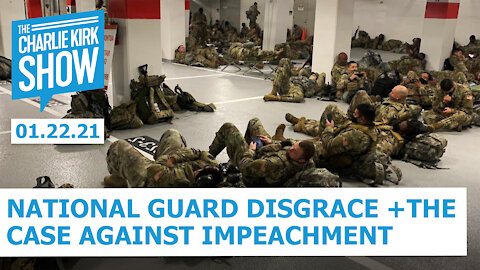 National Guard Disgrace + The Case Against Impeachment | The Charlie Kirk Show