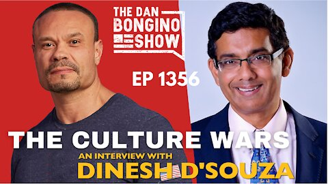 Ep. 1356 The Culture Wars: An Interview With Dinesh D'Souza