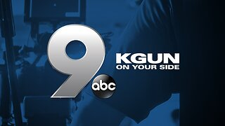 KGUN9 On Your Side Latest Headlines | March 9, 8am