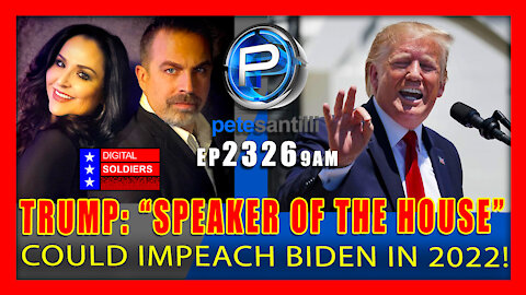 EP 2326-9AM Could Trump Run For Congress In 2022 & Become Speaker of The House?