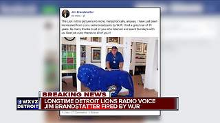 Jim Brandstatter says he was fired from Lions radio gig; Lomas Brown to replace him - Video