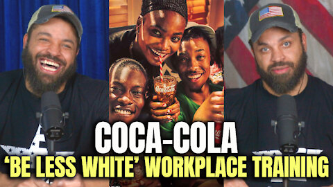 Coca-Cola 'BE LESS WHITE' Workplace Training