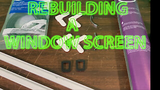 How to rebuild a window screen