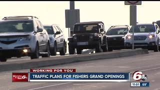Fishers plans for big traffic as several grand openings planned - Video