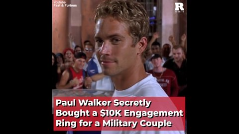 Paul Walker Secretly Bought a $10K Engagement Ring for a Military Couple