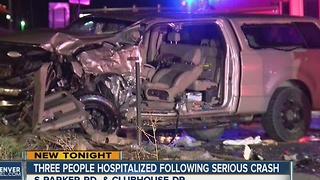 Three people hospitalized after serious crash in Parker - Video
