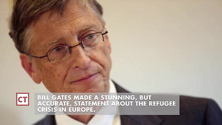Bill Gates Explains How Europe Can't Handle Mass Refugee Migration - Video