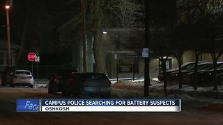 Oshkosh Police search for battery suspects - Video