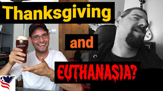 Chuck Dever Podcast Ep1 Thanksgiving and Euthanasia