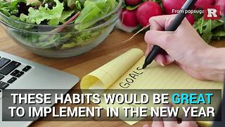 These Habits Would Be Great To Implement In The New Year | Rare Life - Video