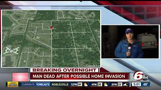 IMPD: Man dead after possible home invasion - Video