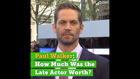 Paul Walker: How Much Was the Late Actor Worth?