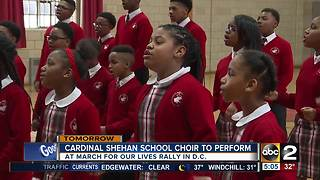 Cardinal Shehan School choir to perform at March For Our Lives - Video