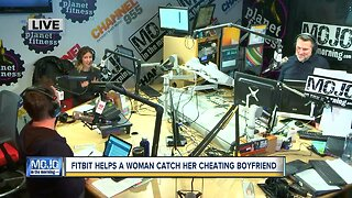 Mojo in the Morning: Woman catches cheating boyfriend with Fitbit