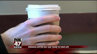 Drinking coffee may add years to your life - Video