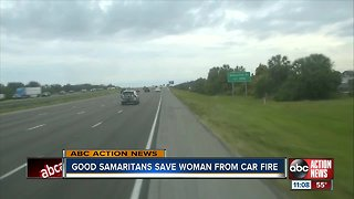 Good Samaritans save woman from car fire