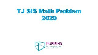 TJ SIS Math Problem 2020
