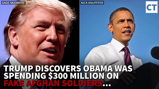 Trump Discovers Obama Was Spending $300 Million on Fake Afghan Soldiers, Gives Pentagon New Orders - Video