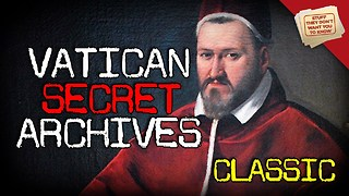 Stuff They Don't Want You To Know: The Vatican's Secret Archives - CLASSIC - Video