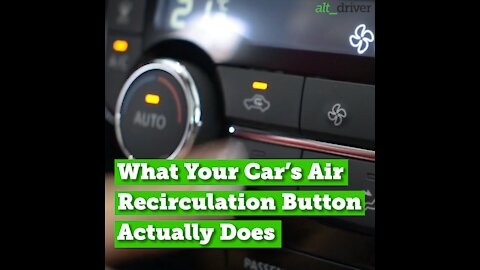 What Your Car's Air Recirculation Button Actually Does