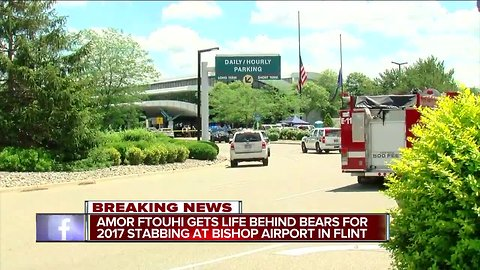 Amor Ftouhi gets life behind bears for 2017 stabbing at Bishop Airport in Flint