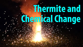 Thermite: Oxidation and Chemical Change
