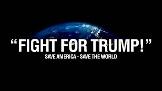 Fight For Trump - Save America - Save The World - HD