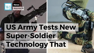 US Army Tests New Super-Soldier Technology That Could Change the Game - Video